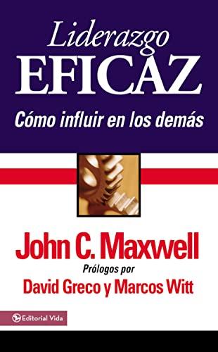 9780829746372: Liderazgo Eficaz (Spanish Edition)