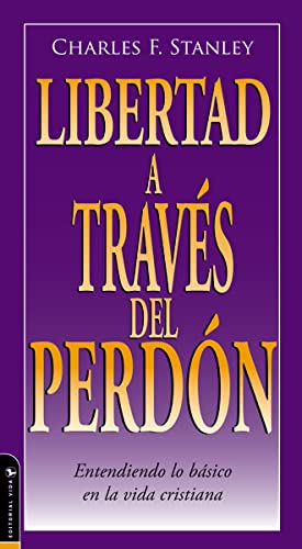 9780829746532: Libertad A Traves Del Perdon (Guided Growth Booklets Spanish) (Spanish Edition)