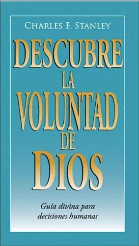9780829746556: Descubra la voluntad de Dios: Guía divina para decisiones humanas (Guided Growth Booklets Spanish) (Spanish Edition)