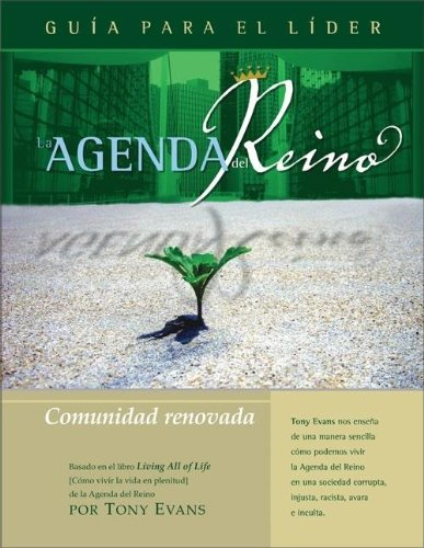 9780829746662: La Agenda del Reino Para Una Comunidad Renovada (Kingdom Agenda Spanish)