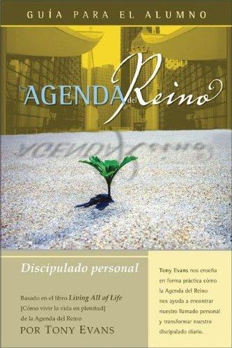 La Agenda del Reino :Discipulando personal (Spanish Edition) (0829746692) by Tony Evans