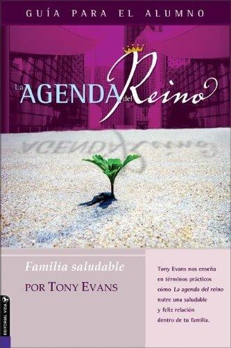 9780829746761: La Agenda del Reino Para Una Familia Saludable (Kingdom Agenda Spanish)