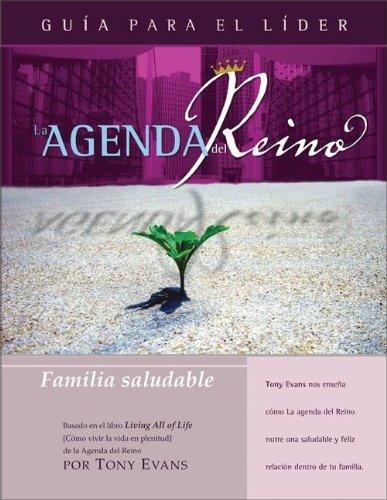 9780829746778: La Agenda del Reino Para Una Familia Saludable (Kingdom Agenda Spanish)