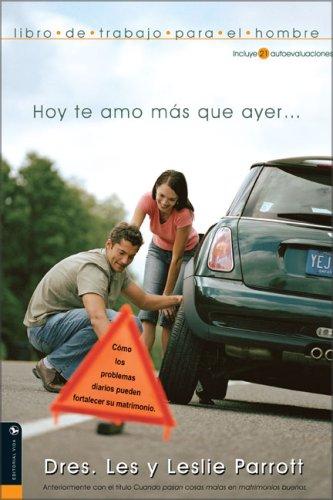 9780829746976: Hoy te amo más que ayer . . . (libro do trabajo para el hombre) (Spanish Edition)