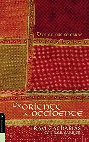 De oriente a occidente (Spanish Edition): Ravi Zacharias