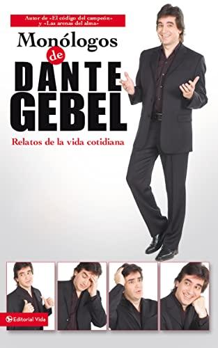 9780829747218: Monólogos de Dante Debel: Relatos de la vida cotidiana (Spanish Edition)