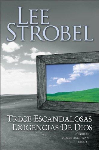 9780829747287: Trece Escandlosas Afirmaciones de Dios (Spanish Edition)
