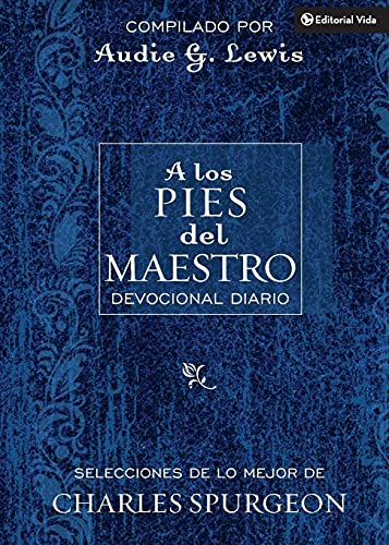 9780829747294: A los Pies del Maestro (At the Master's Feet: A Daily Devotional) (Spanish Edition)