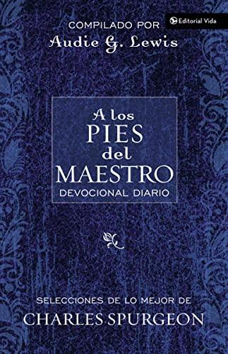 9780829747294: A los pies del Maestro: Diario devocional: A Daily Devotional