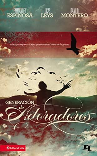 9780829747492: Generacion de Adoradores (Especialidades Juveniles)