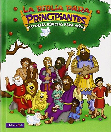 9780829747744: Beginners Bible (La Biblia Para ) Principiantes Historias Biblicas Para Ninos (Spanish Edition)