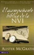 El Acompañante biblico NVI: Nueva Versión Internacional (Spanish Edition): Alister E....