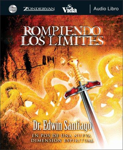 9780829748703: Rompiendo los limites audio libro: En pos de una nueva dimensión espiritual (Spanish Edition)