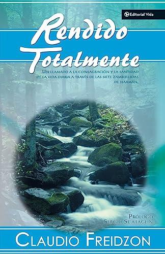 9780829748734: Rendido Totalmente (Totally Surrendered) (Spanish Edition)