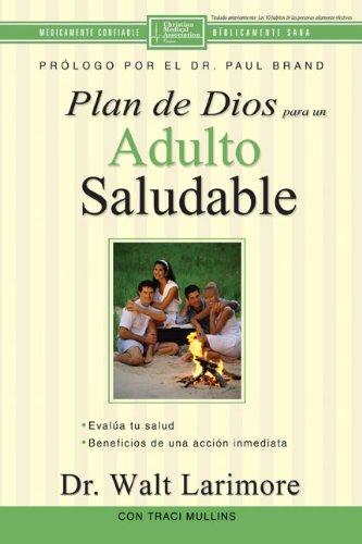 9780829748819: Plan de Dios Para un Adulto Saludable = God's Design for the Highly Healthy Person