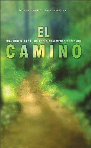 9780829748987: El Camino-NIV: Una Biblia Para los Curiosos Espirituales: A Bible for the Spiritually Curious