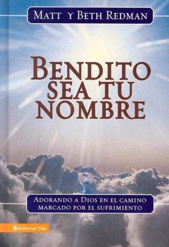 9780829749861: Bendito Sea Tu Nombre