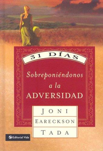 9780829749885: 31 días sobreponiéndonos a la adversidad (Spanish Edition)