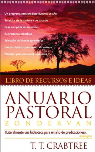 9780829749953: Anuario Pastoral de Zondervan: Libro de Recursos E Ideas: An Idea and Resouce Book Literally a One-volume Preaching Library- Your Magazine Literally a ... Preaching Library -- Your Church Magazine
