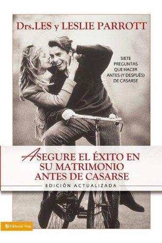 9780829749991: Asegure el exito de su matrimonio: Siete preguntas que hacer antes (y después) de casarse (Spanish Edition)