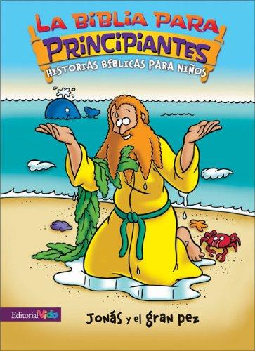 9780829750096: Jonas y el Gran Pez (Biblia Para Principiantes)