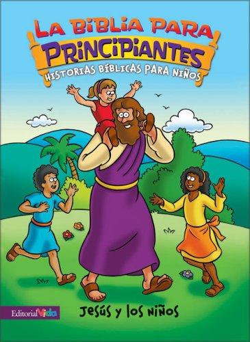 Jesus y los ninos (Beginner's Bible, The) (Spanish Edition): Zondervan