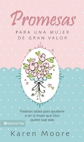 9780829750515: Promesas para una mujer de gran valor: Palabras sabias para ayudarte a ser la mujer que Dios quiere que seas (Mujer de Valor) (Spanish Edition)