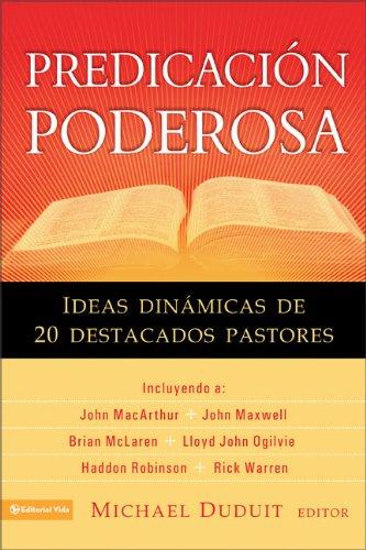 9780829751055: Predicacion Poderosa: Ideas Dinamicas de 20 Destacados Pastores