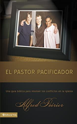 9780829751062: El Pastor Pacificador: Una Guia Biblica Para Resolver los Conflictos en la Iglesia