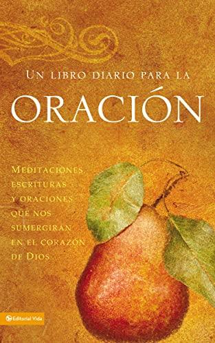 9780829751390: Un libro diario para la oración: Meditaciones, escrituras y oraciones que nos sumergirán en el corazón de Dios (Spanish Edition)