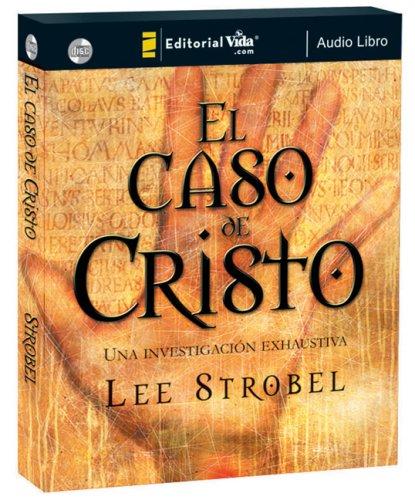 9780829751840: El caso de Cristo (audio libro CD): Una investigación exhaustiva (Spanish Edition)