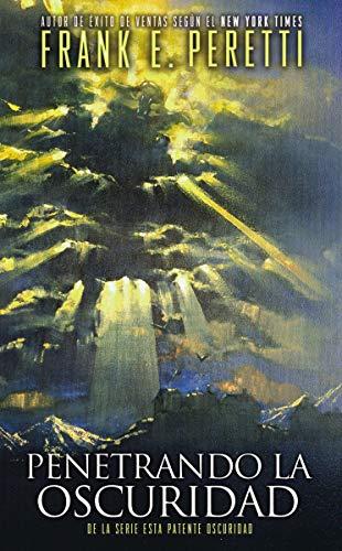 9780829752298: Penetrando la oscuridad (Esta Patente Oscuridad) (Spanish Edition)