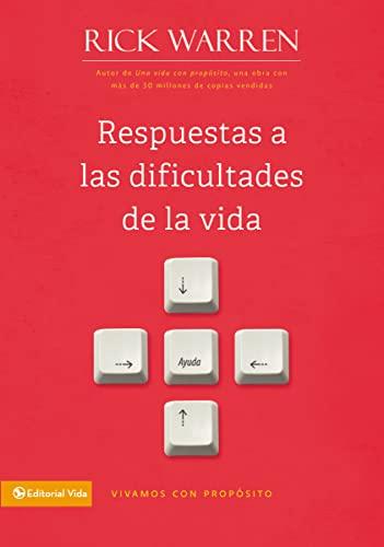 9780829752311: Respuestas a las dificultades de la vida (Vivamos con Proposito / Living with Purpose) (Spanish Edition)