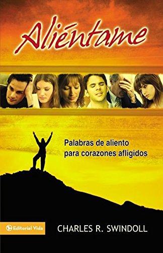 9780829752359: Aliéntame: Palabras de aliento para corazones afligidos (Spanish Edition)
