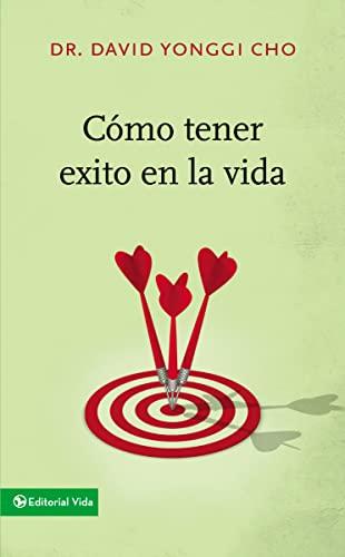 9780829752885: Cómo tener éxito en la vida (Spanish Edition)