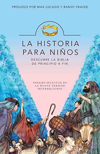 9780829752939: La Historia para niños: Descubre la Biblia de principio a fin (Spanish Edition)