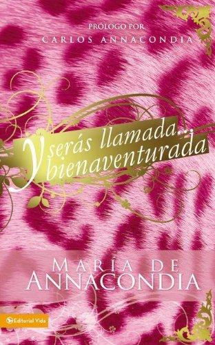 9780829753103: Y serás llamada... bienaventurada (Spanish Edition)