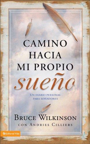 9780829753226: Camino Hacia Mi Propio Sueno: Un Diario Personal Para Sonadores = Way to My Own Dream