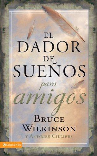 9780829753417: El Dador de Suenos Para Amigos = The Giver of Dreams for Friends (Dador de Suenos Serie)