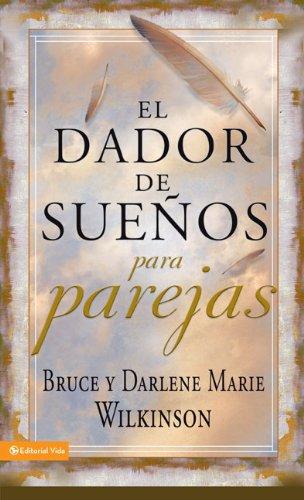 9780829753424: El dador de sueños para parejas (Dador de Suenos Serie) (Spanish Edition)