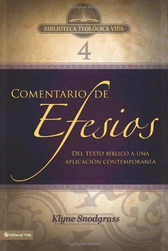 9780829753844: BTV # 04: Comentario de Efesios: Del texto bíblico a una aplicación contemporánea (Biblioteca Teologica Vida) (Spanish Edition)