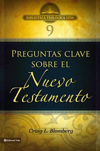 9780829753882: 3 Preguntas Clave Sobre El Nuevo Testamento (Biblioteca Teologica Vida)