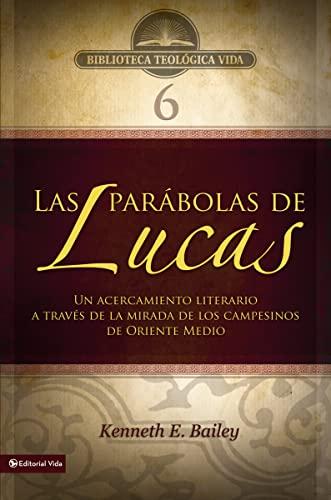 BTV # 06: Las parábolas de Lucas: Kenneth E. Bailey