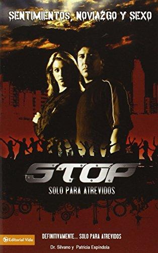 9780829754476: Stop: Solo Para Atrevidos: Sentimientos, Noviazgo y Sexo
