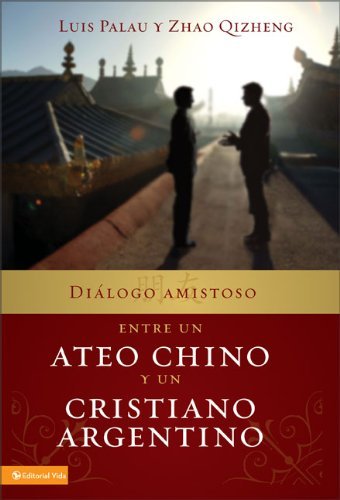 9780829754483: Dialogo Amistoso Entre un Ateo Chino y un Cristiano Argentino
