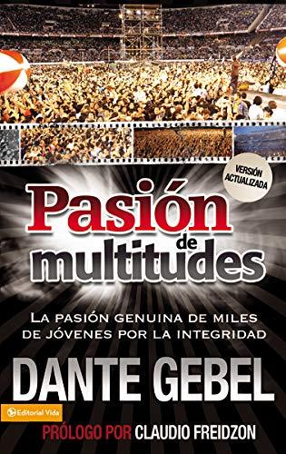 9780829755039: Pasión de multitudes: La pasión genuina de miles de jóvenes por la santidad (Spanish Edition)