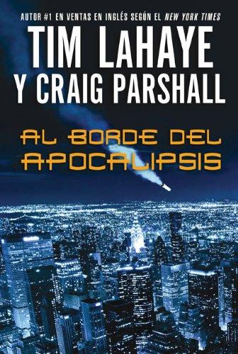 9780829755329: Al borde del Apocalipsis (Fin De Los Tiempos) (Spanish Edition)