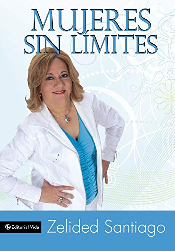 9780829755640: Mujeres Sin Limite