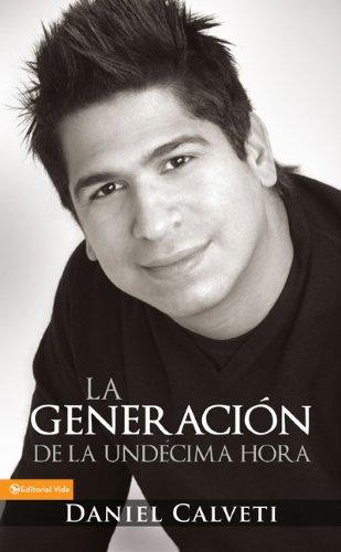 9780829755756: Generacion De La Undecima Hora