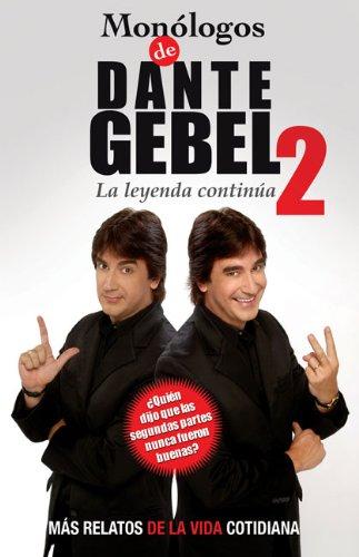 9780829756241: Monologos de Dante Gebel II: La leyenda continua (Spanish Edition)
